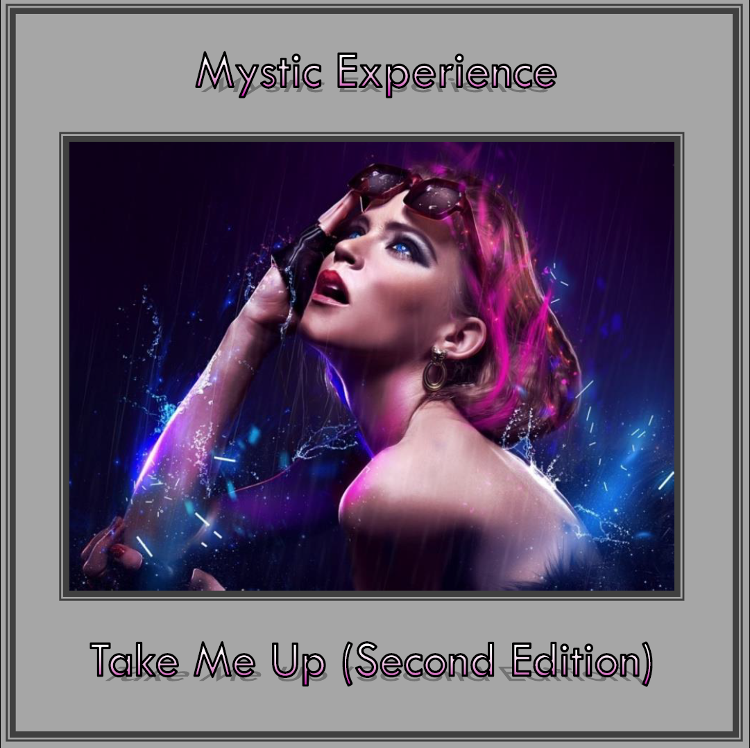 Mystic Experience - Take Me Up